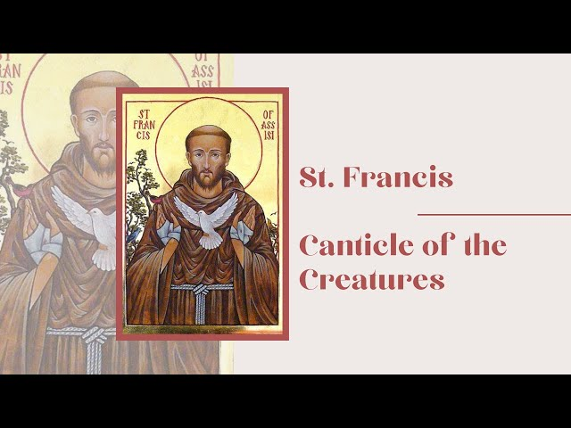 St. Francis    Canticle of the Creatures