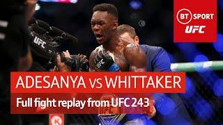 Israel Adesanya vs Robert Whittaker (full fight replay) | UFC 243