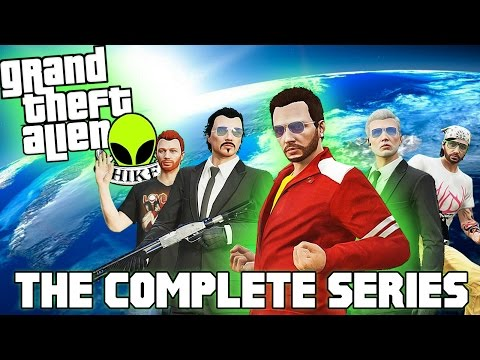 GTA 5: Grand Theft Alien: THE MOVIE | The Complete GTA 5 CINEMATIC Series (GTA 5 Movie)