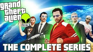 GTA 5 CINEMATIC: Grand Theft Alien: THE MOVIE | The Complete Series (GTA 5 CINEMATIC)