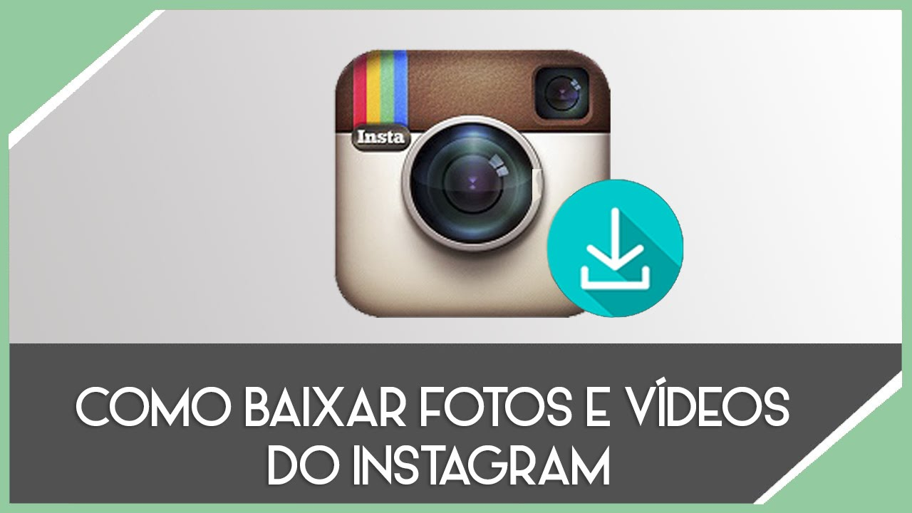 como fazer download de videos do instagram