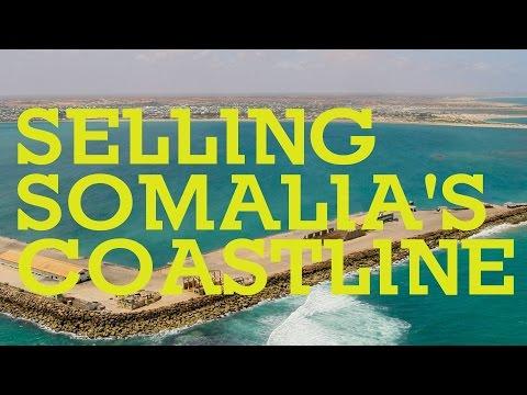 Selling Somalia's Coastline
