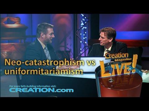 Neo-catastrophism vs uniformitarianism (Creation Magazine LIVE! 3-23)