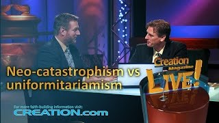 Neo-catastrophism vs uniformitarianism (Creation Magazine LIVE! 3-23) by CMIcreationstation
