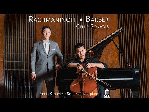 Jonah Kim & Sean Kennard   Rachmaninoff & Barber: Cello Sonatas   Delos