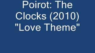 """Poirot: The Clocks // """"Love"""""""