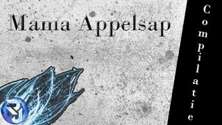 Mama Appelsap Compilatie #1