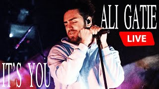 ALI GATIE - ITS YOU (LIVE TORONTO CONCERT)