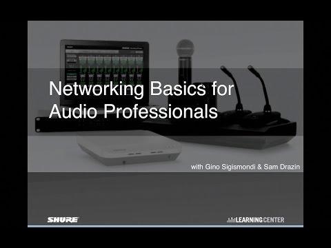 Shure Webinar: Networking Basics for Audio Professionals