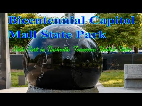 Bicentennial Capitol Mall State Park, State park in Nashville, Tennessee, United States