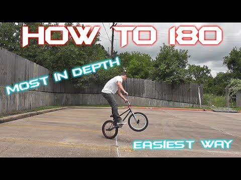 BMX How To 180 (MOST IN DEPTH)!