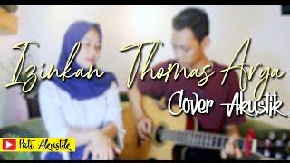 Download Lagu Izinkan Thomas Arya Cover Akustik Cindy Prameita Ft Kunto Wibisono mp3