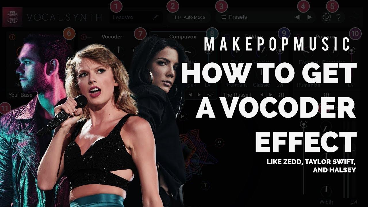How to Use a Vocoder (Like ZEDD, Taylor Swift, and Halsey