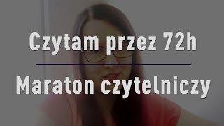 Czytam przez 72h - Majówkowy maraton czytelniczy