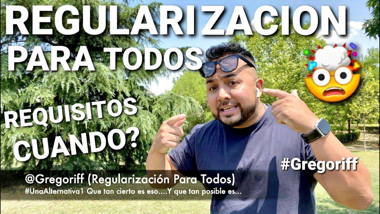 ✅ REGULARIZACION ✅  DE EXTRANJEROS EN ESPAÑA PARA TODOS (CUANDO Y SUS REQUISITOS) REALIDAD