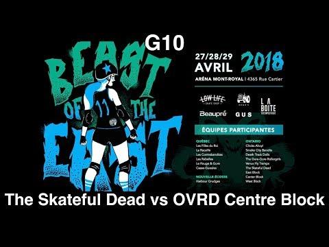 G10 The Skateful Dead vs OVRD Centre Block Montreal Beast of the East 2018 Roller Derby BOE2018