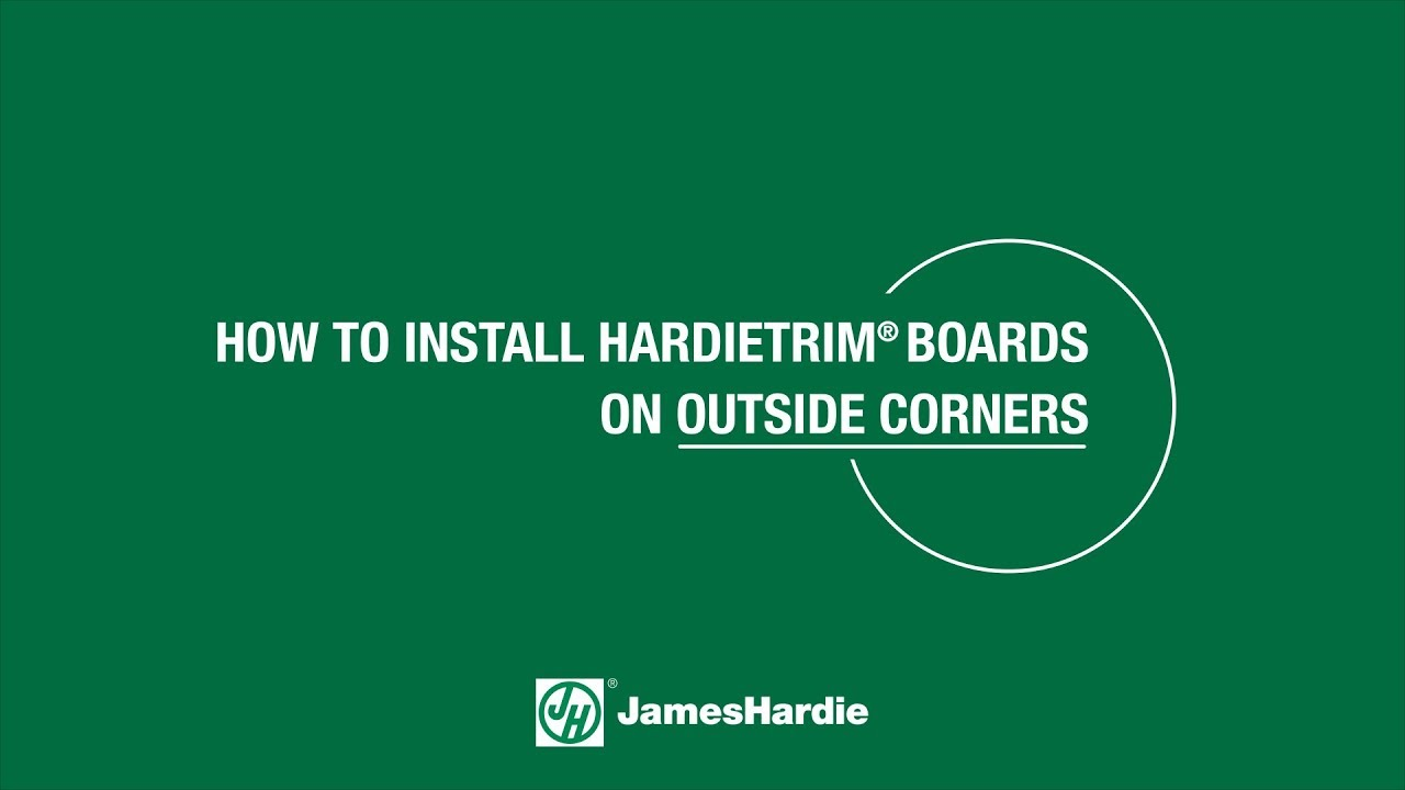 How to Install HardieTrim Boards on Outside Corners