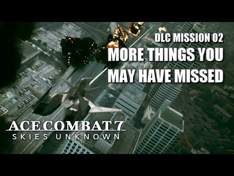 """More Things You May Have Missed In """"Anchorhead Raid"""" - Ace Combat 7: Skies Unknown DLC"""