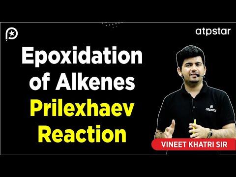 Epoxidation of Alkene (Prilezhaev reaction) -IITJEE concepts in Hindi