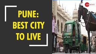 Morning Breaking: Pune ranked best city in India on ease of living index