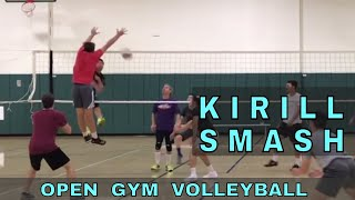 KIRILL SMASH - Open Gym Volleyball Highlights (5/7/18)