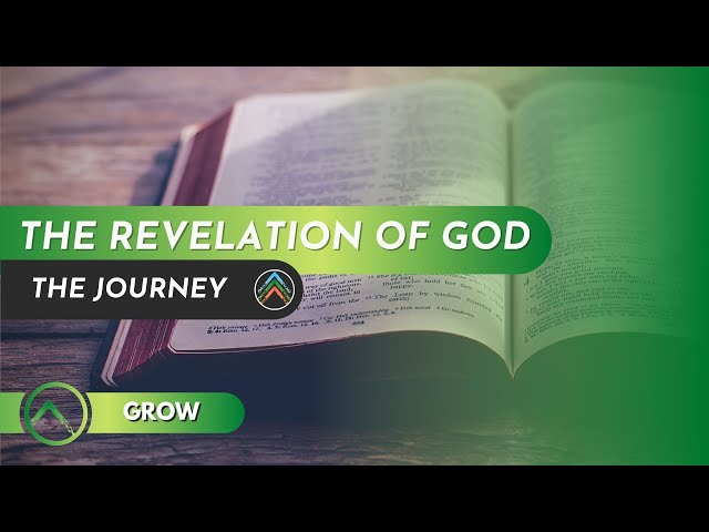 Grow - The Revelation of God