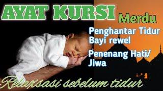 Download AYAT KURSI FOR BABY SLEEP | PENGANTAR BAYI TIDUR | PENENANG HATI/JIWA PIKIRAN