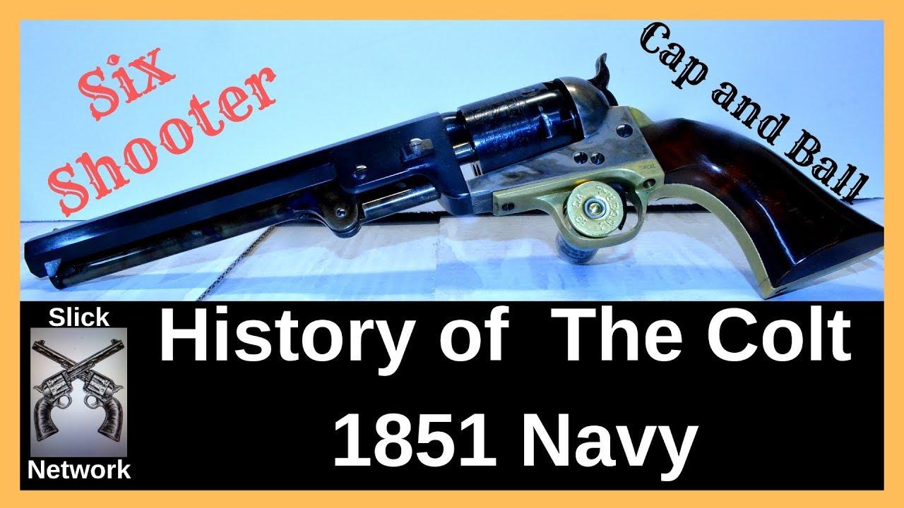 Colt 1851 Navy a short history - YouTube