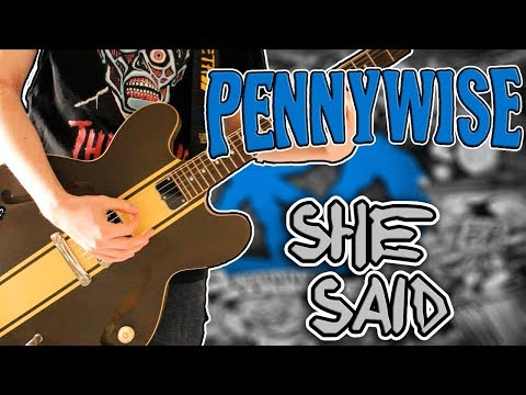 Pennywise - She Said Guitar Cover 1080P