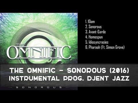 The Omnific - Sonorous (EP, 2016) [Instrumental Progressive Djent Jazz]
