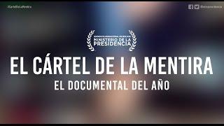 El Cártel de la Mentira, el documental del año