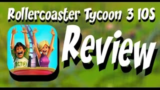 review rollercoaster tycoon 3 for iphone and ipad