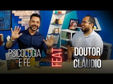 #52 - PSICOLOGIA E FÉ | DR. CLÁUDIO