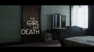 The Girl and Death (Het Meisje en de Dood) - 2012 - Official Trailer - English Subtitles