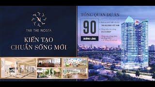 Thông tin dự án Chung cư Tnr The Nosta 90 đường Láng căn hộ cao cấp tiện ích 6 sao