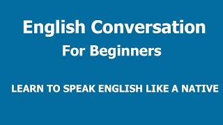 Daily English Conversation - English conversation for beginners 01