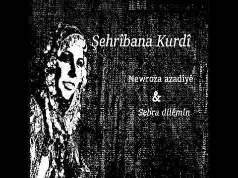 Şehrîbana Kurdî  Naçî ji bîramin