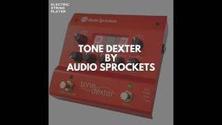 ToneDexter Preamp Review For Bowed Strings: EVERY CREATIVE VIOLIN, VIOLA CELLO PLAYER MUST WATCH!