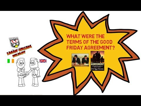 The Key Terms Of The Good Friday Agreement 1998 Youtube