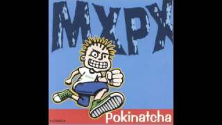 MxPx - Pokinatcha - 17 - Walking Bye
