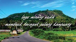 Download Lagu Lagu Minang Sedih Mambuek taragak pulang ka kampung mp3
