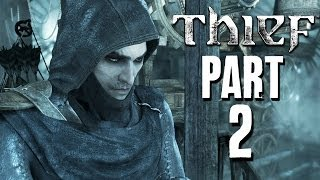 Thief Walkthrough Part 2 - Chapter 1 - Lockdown (PC PS4 XBOX ONE)