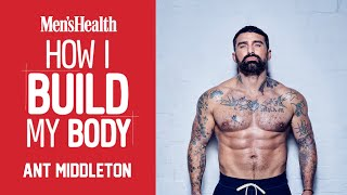 ANT MIDDLETON | The Special Forces Veteran Shares His Full-Body Workout for True Strength