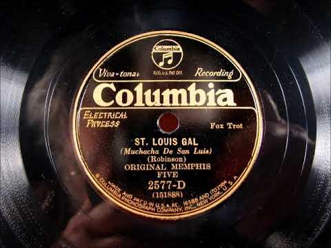 ST.  LOUIS GAL by the Original Memphis Five 1931