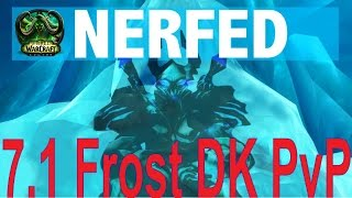 7.1 Frost DK Hotfix NERF - PvP Build Comparison - Tests and Results