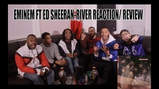 EMINEM FT ED SHEERAN-RIVER REACTION/ REVIEW