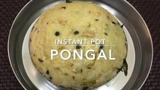 Pongal in Instant Pot    Ven / Khara Pongal   Recipe # 23