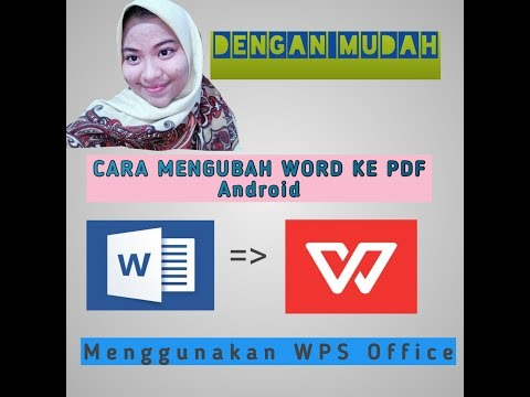 cara-mengubah-word-ke-pdf-dengan-mudah|wps|offline|word|pdf|caramudah