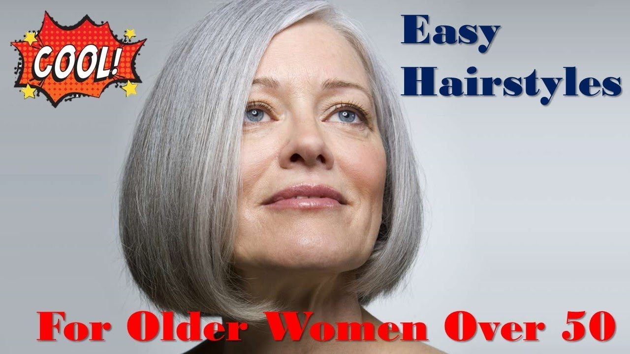 Easy Hairstyles for Older Women Over 50 - YouTube