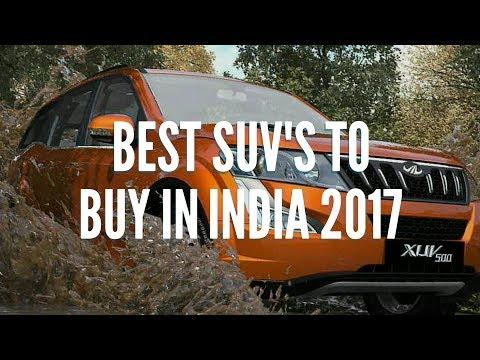 Best SUVs To Buy In India 2017 | Top 10 SUVs In India 2017 | Best SUVs in india